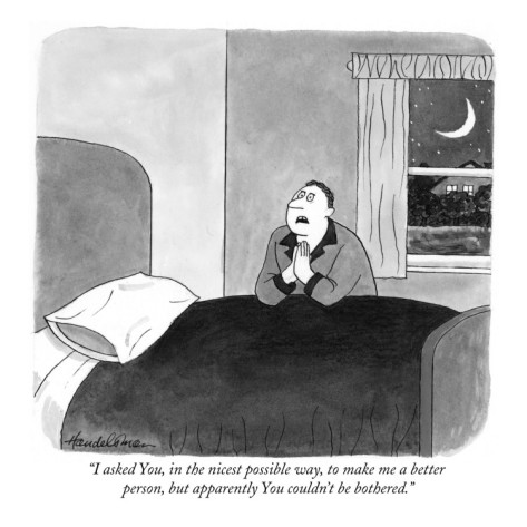 j-b-handelsman-i-asked-you-in-the-nicest-possible-way-to-make-me-a-better-person-but-new-yorker-cartoon